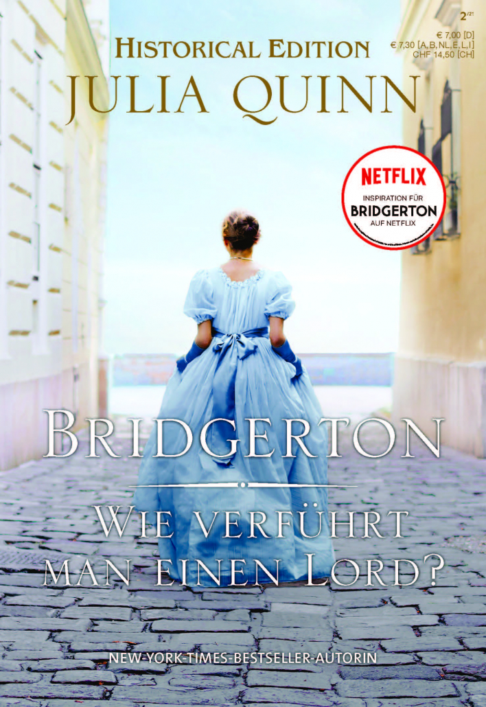 Cover der Julia Quinn Historical Edition: Bridgerton - Wie verführt man einen Lord?